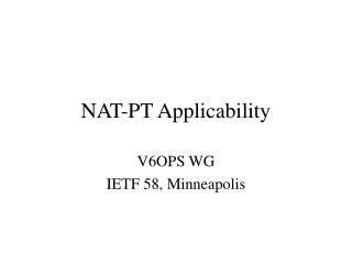 NAT-PT Applicability