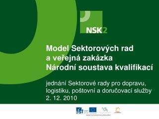 Veřejná zakázka NSK 2