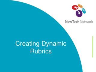 Creating Dynamic Rubrics