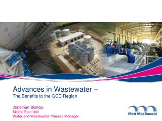 Advances in Wastewater –  The Benefits to the GCC Region