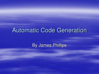 Automatic Code Generation