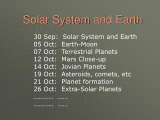 Solar System  and Earth