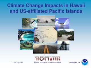 Climate Change Impacts in Hawaii and US-affiliated Pacific Islands