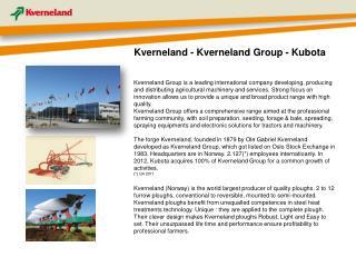 Kverneland - Kverneland Group - Kubota