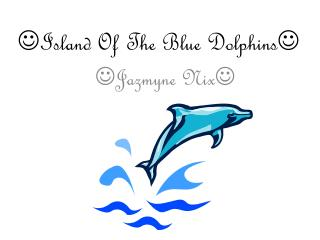  Island Of The Blue Dolphins 