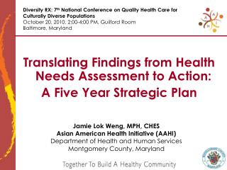 Translating Findings from Health Needs Assessment to Action: A Five Year Strategic Plan