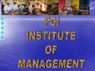 FCI  INSTITUTE  OF  MANAGEMENT