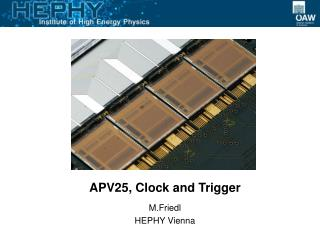 APV25, Clock and Trigger