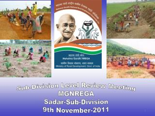 Sub-Division Level Review Meeting MGNREGA Sadar-Sub-Division 9th November-2011