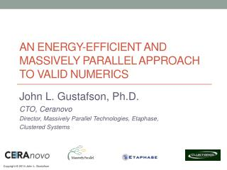 An Energy-Efficient and Massively Parallel Approach to Valid Numerics