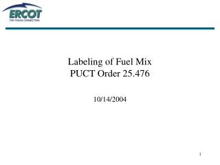 Labeling of Fuel Mix  PUCT Order 25.476