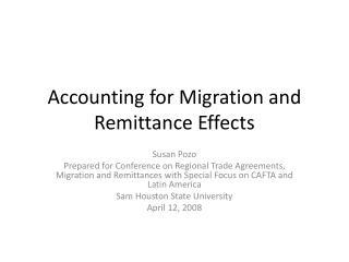 Accounting for Migration and Remittance Effects