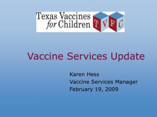 Vaccine Services Update