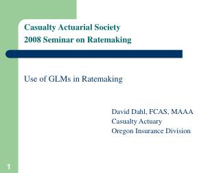 Casualty Actuarial Society 2008 Seminar on Ratemaking