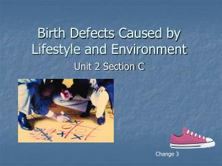 Birth Defects Caused by Lifestyle and Environment