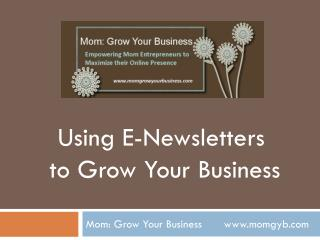 Mom: Grow Your Business       momgyb