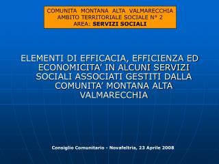 COMUNITA  MONTANA  ALTA  VALMARECCHIA AMBITO TERRITORIALE SOCIALE N° 2 AREA:  SERVIZI SOCIALI