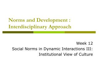 Norms and Development : Interdisciplinary Approach