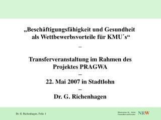 """""""Beschäftigungsfähigkeit und Gesundheit   als Wettbewerbsvorteile für KMU´s"""" _"""