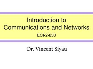 Introduction to  Communications and Networks ECI-2-830