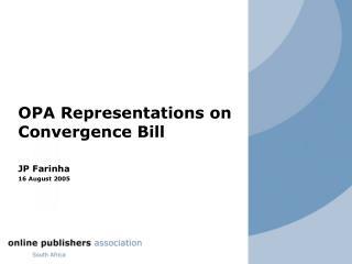 OPA Representations on Convergence Bill