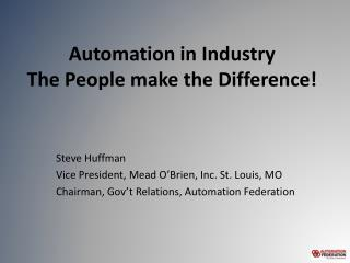 Automation in Industry  The People make the Difference!