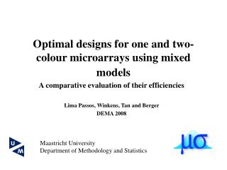 Optimal designs for one and two-colour microarrays using mixed models