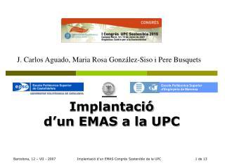 Implantació  d'un EMAS a la UPC