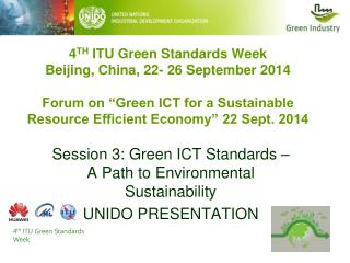 Session 3: Green ICT Standards – A Path to Environmental Sustainability UNIDO PRESENTATION