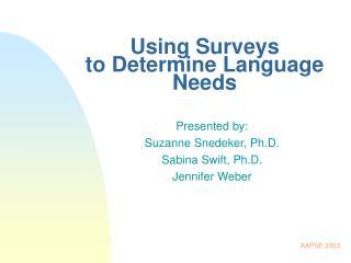 Using Surveys  to Determine Language Needs