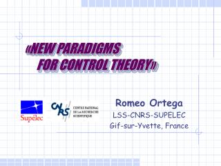 «NEW PARADIGMS      FOR CONTROL THEORY»