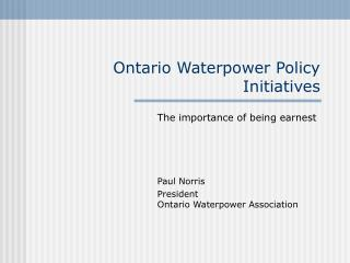 Ontario Waterpower Policy Initiatives