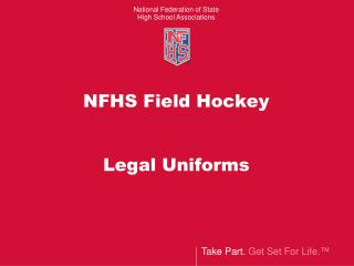 NFHS Field Hockey Legal Uniforms