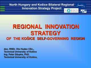 REGIONAL  INNOVATION STRATEGY OF  THE KOŠICE  SELF-GOVERNING  REGION