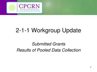 2-1-1 Workgroup Update