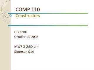 COMP 110 Constructors