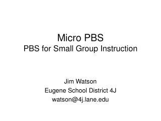 Micro PBS PBS for Small Group Instruction