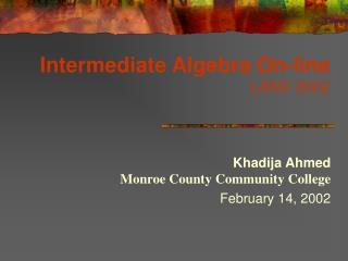Intermediate Algebra On-line LAND 2002