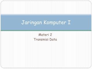 Jaringan Komputer I