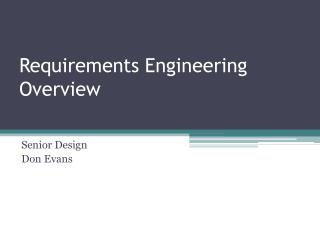 Requirements Engineering Overview