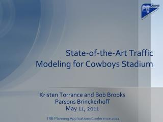State-of-the-Art Traffic  Modeling for Cowboys Stadium