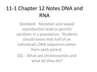 11-1 Chapter 12 Notes DNA and RNA