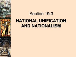 NATIONAL UNIFICATION AND NATIONALISM