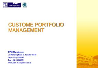 CUSTOME PORTFOLIO MANAGEMENT