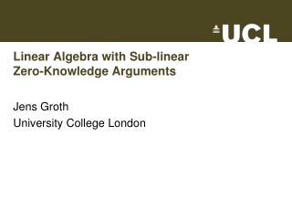 Linear Algebra with Sub-linear  Zero-Knowledge Arguments