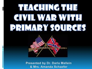 Teachin g the civil war with primary sources