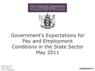 Government's Expectations for Pay and Employment Conditions in the State Sector May 2011