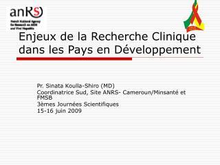 Enjeux de la Recherche Clinique dans les Pays en Développement