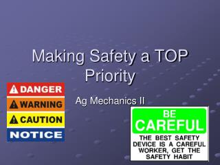 Making Safety a TOP Priority