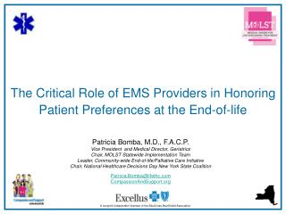 The Critical Role of EMS Providers in Honoring Patient Preferences at the End-of-life